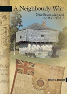 Baixar Neighbourly war: new brunswick and the war of pdf, epub, eBook