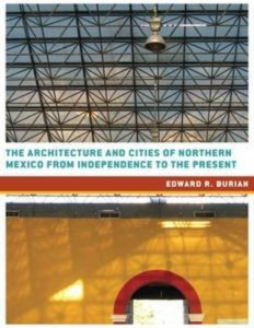 Baixar Architecture and cities of northern mexico pdf, epub, ebook