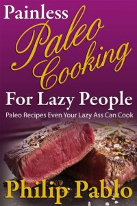 Baixar Painless paleo cooking for lazy people pdf, epub, eBook