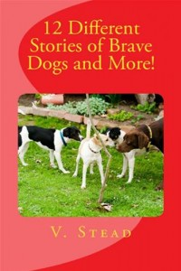 Baixar 12 different stories of brave dogs and more! pdf, epub, eBook