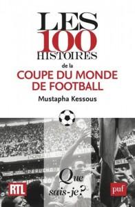 Baixar 100 histoires de la coupe du monde de pdf, epub, ebook