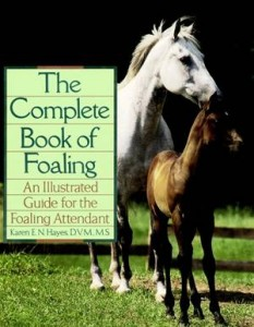 Baixar Complete book of foaling, the pdf, epub, eBook
