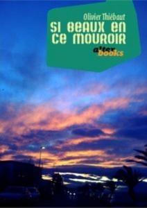 Baixar Si beaux en ce mouroir (nouvelle) pdf, epub, ebook