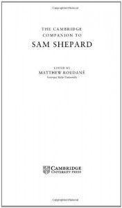 Baixar Cambridge companion to sam shepard, the pdf, epub, ebook