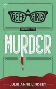 Baixar Geek girl's guide to murder, a pdf, epub, eBook