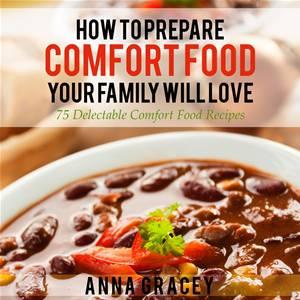 Baixar How to prepare comfort food your family will love pdf, epub, ebook