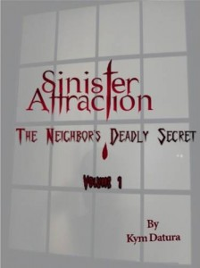 Baixar Sinister attraction: the neighbor's deadly pdf, epub, eBook