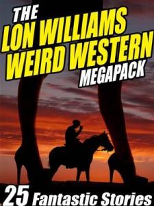 Baixar Lon williams weird western megapack, the pdf, epub, eBook