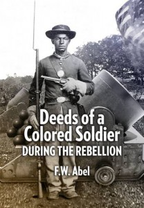 Baixar Deeds of a colored soldier during the rebellion pdf, epub, ebook