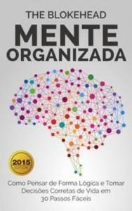 Baixar Mente organizada: como pensar de forma logica e pdf, epub, eBook