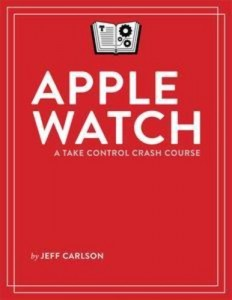 Baixar Apple watch: a take control crash course pdf, epub, ebook
