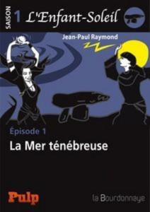 Baixar Episode 1 : la mer tenebreuse pdf, epub, ebook