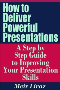Baixar How to deliver powerful presentations: a step by pdf, epub, ebook