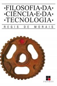 Baixar Filosofia da ciencia e da tecnologia pdf, epub, eBook