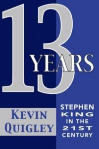 Baixar Thirteen years: stephen king in the twenty-first pdf, epub, eBook