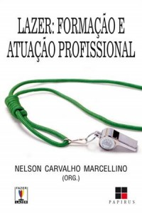Baixar Lazer: formacao e atuacao profissional pdf, epub, eBook