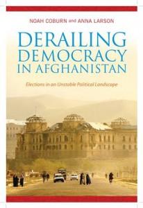 Baixar Derailing democracy in afghanistan pdf, epub, ebook