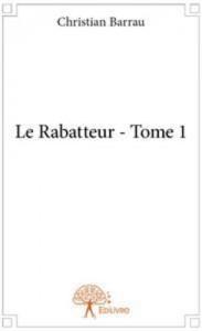 Baixar Rabatteur – tome 1, le pdf, epub, ebook
