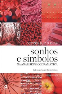 Baixar Sonhos e simbolos na analise psicodramatica pdf, epub, ebook