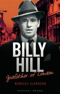 Baixar Billy hill: godfather of london – the pdf, epub, eBook