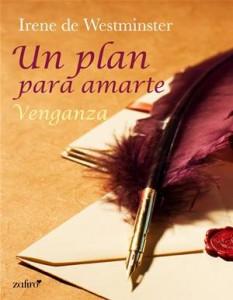 Baixar Plan para amarte. venganza, un pdf, epub, ebook