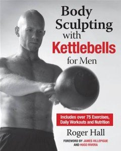 Baixar Body sculpting with kettlebells for men pdf, epub, ebook