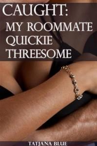 Baixar Caught – my roommate quickie threesome (ffm pdf, epub, ebook