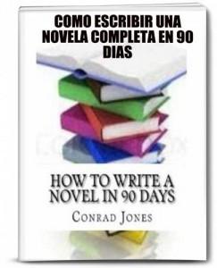 Baixar Como escribir una novela completa en 90 dias. pdf, epub, eBook