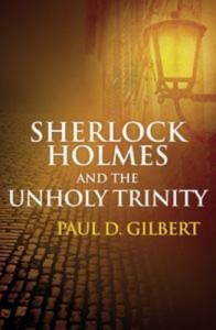 Baixar Sherlock holmes and the unholy trinity pdf, epub, eBook