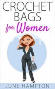 Baixar Crochet bags for women pdf, epub, ebook