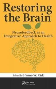 Baixar Restoring the brain: neurofeedback as an pdf, epub, ebook