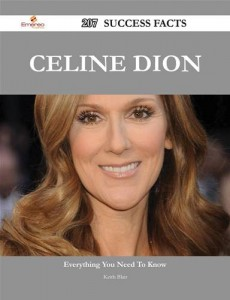 Baixar Celine dion 207 success facts – everything you pdf, epub, ebook