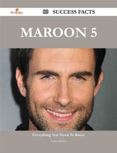 Baixar Maroon 5 80 success facts – everything you need pdf, epub, ebook