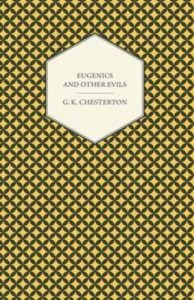Baixar Eugenics and other evils pdf, epub, eBook