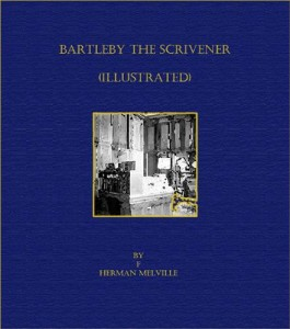 Baixar Bartleby the scrivener (illustrated) pdf, epub, ebook