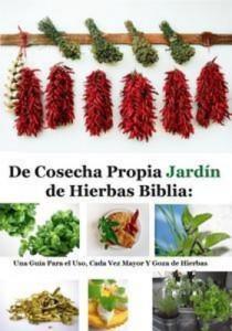 Baixar De cosecha propia jardin de hierbas biblia: una pdf, epub, eBook
