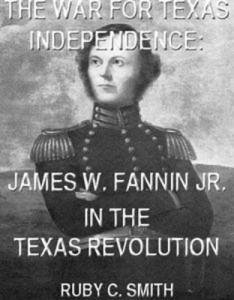Baixar War for texas independence: james w. fannin, pdf, epub, ebook