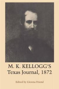 Baixar M. k. kellogg's texas journal, 1872 pdf, epub, eBook