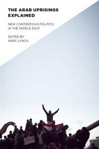 Baixar Arab uprisings explained, the pdf, epub, ebook