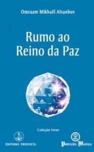 Baixar Rumo ao reino da paz pdf, epub, eBook