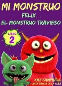 Baixar Mi monstruo – libro 2 – felix… el monstruo pdf, epub, ebook