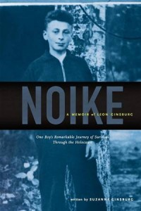 Baixar Noike: a memoir of leon ginsburg: one boy's pdf, epub, eBook
