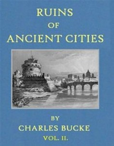 Baixar Ruins of ancient cities (vol. ii of ii) pdf, epub, ebook