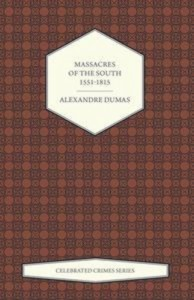 Baixar Massacres of the south 1551-1815 (celebrated pdf, epub, ebook
