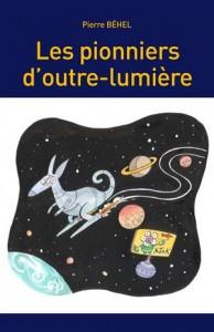 Baixar Pionniers d'outre-lumiere, les pdf, epub, eBook