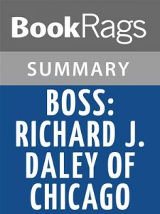 Baixar Boss: richard j. daley of chicago by mike royko pdf, epub, eBook