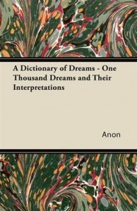 Baixar Dictionary of dreams – one thousand dreams and pdf, epub, ebook