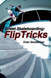 Baixar Street skateboarding: flip tricks pdf, epub, ebook