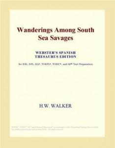 Baixar Wanderings among south sea savages (webster's pdf, epub, eBook