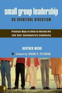 Baixar Small group leadership as spiritual direction pdf, epub, ebook